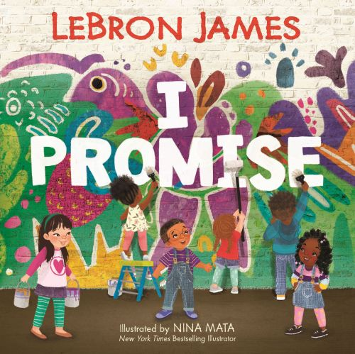 LeBron James' first children's book, 'I PROMISE,' set for publication in August